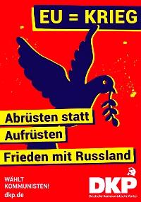 """Frieden statt EU! -- Aus dem aktuellen """"Friedens-Info"""" der DKP zur Europawahl"""